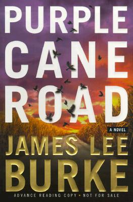Image for Purple Cane Road: A Novel (Dave Robicheaux Mysteries)