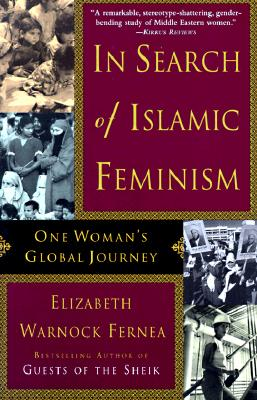 Image for In Search Of Islamic Feminism: One Woman's Global Journey