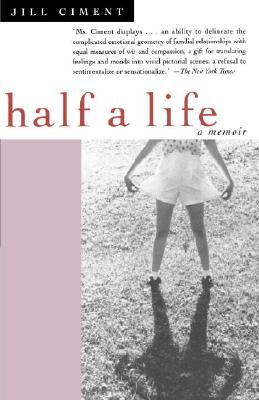 Half a Life, Ciment, Jill