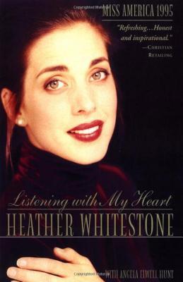 Listening with My Heart, Heather Whitestone