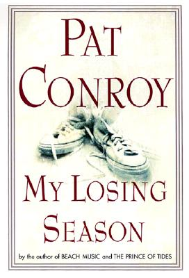 My Losing Season, Conroy, Pat