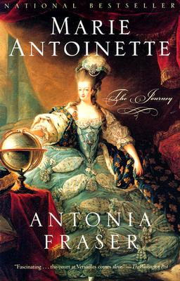 Marie Antoinette: The Journey, Fraser, Antonia