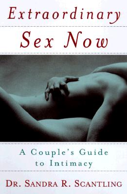 Image for EXTRAORDINARY SEX NOW