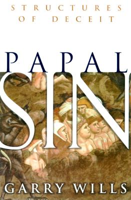Image for Papal Sin: Structures of Deceit