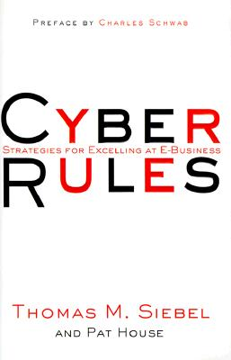 Image for Cyber Rules : Strategies for Excelling at E-Business