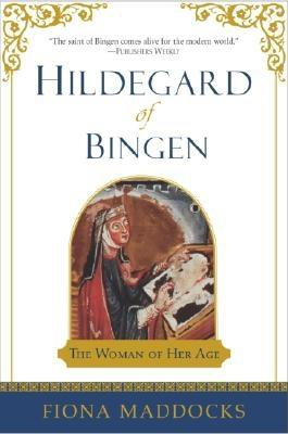 Hildegard of Bingen: The Woman of Her Age, Maddock, Fiona