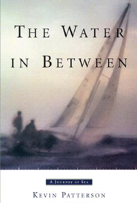 Image for The Water in Between: A Journey at Sea