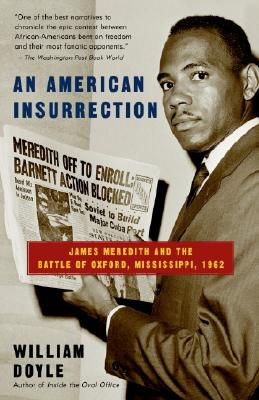 Image for An American Insurrection: James Meredith and the Battle of Oxford, Mississippi, 1962