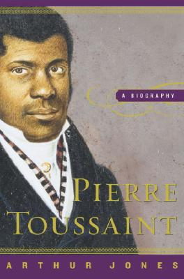 Image for Pierre Toussaint: A Biography