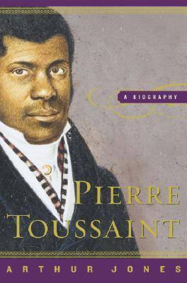 Image for Pierre Toussaint: A Biography