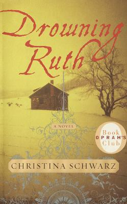 Image for DROWNING RUTH  A Novel