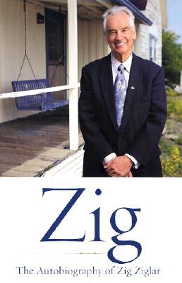 Image for Zig: The Autiobiography of Zig Ziglar