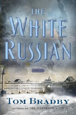Image for The White Russian: A Novel
