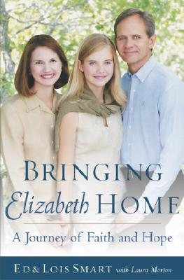Image for Bringing Elizabeth Home: A Journey of Faith and Hope