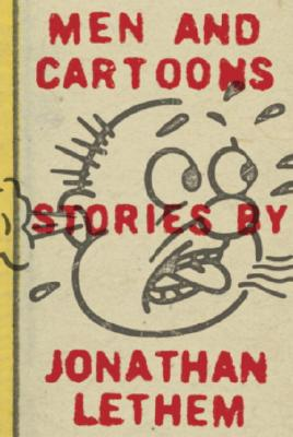 Image for Men and Cartoons: Stories