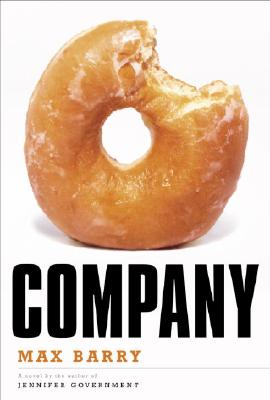 Company: A Novel, Barry, Max