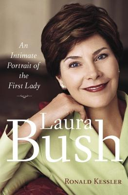 Image for LAURA BUSH AN INTIMATE PORTRAIT OF THE FIRST LADY
