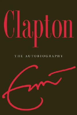 Image for CLAPTON THE AUTOBIOGRAPHY