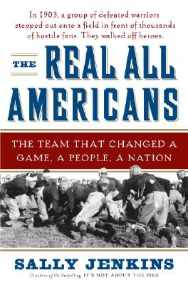 Image for Real All Americans: The Team That Changed a Game, a People, a Nation