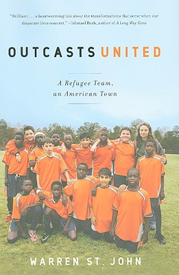 Image for Outcasts United: A Refugee Team, an American Town