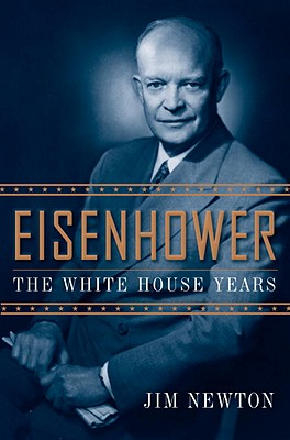 Image for Eisenhower: The White House Years (First Edition)