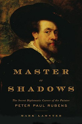 Image for MASTER OF SHADOWS : THE SECRET DIPLOMATI