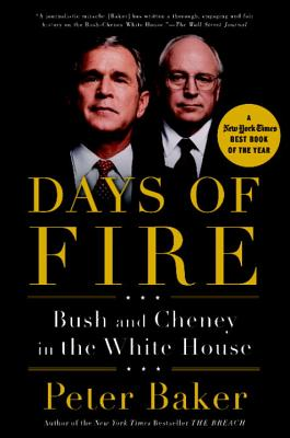 Image for Days of Fire: Bush and Cheney in the White House