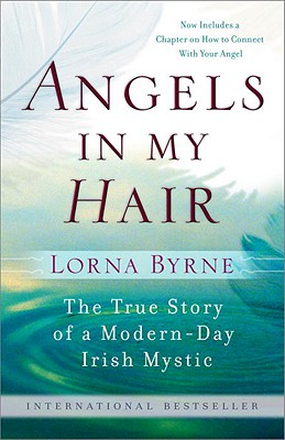 Image for Angels in My Hair: The True Story of a Modern-Day Irish Mystic