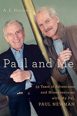 Image for Paul and Me: Fifty-three Years of Adventures and Misadventures with My Pal Paul Newman