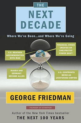 Image for The Next Decade: Where We've Been . . . and Where We're Going