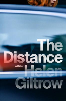 Image for The Distance: A Thriller