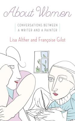 Image for About Women: Conversations Between a Writer and a Painter