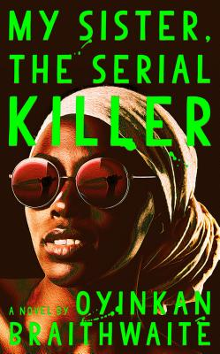Image for MY SISTER, THE SERIAL KILLER