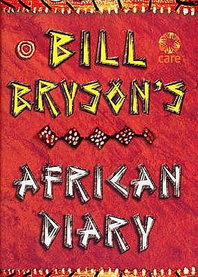 Bill Bryson African Diary, Bryson, Bill