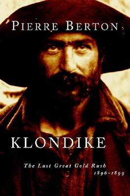 Image for Klondike: The Last Great Gold Rush, 1896-1899