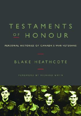 Image for Testaments of Honour : Personal Histories from Canada's War Veterans
