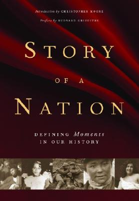 Image for Story of a Nation : Defining Moments in Our History