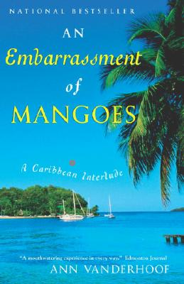 Image for An Embarrassment Of Mangoes