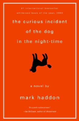 The Curious Incident of the Dog in the Night-Time : A Novel, MARK HADDON