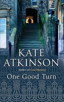 One Good Turn: A Jolly Murder Mystery, Atkinson, Kate