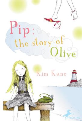 Image for Pip The Story Of Olive