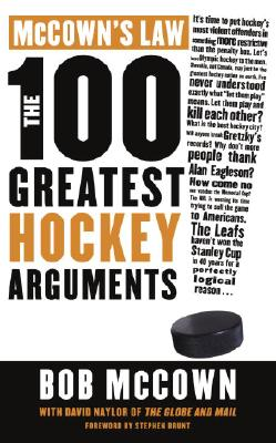 Image for McCown's Law the 100 Greatest Hockey Arguments