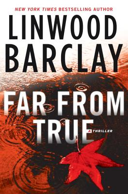 Far from True, Barclay, Linwood