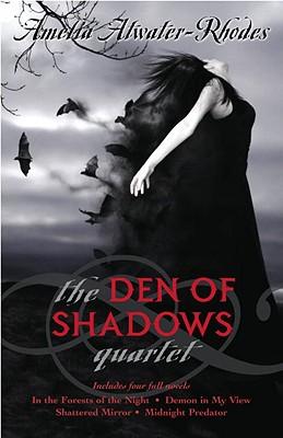 The Den of Shadows Quartet, Amelia Atwater-Rhodes