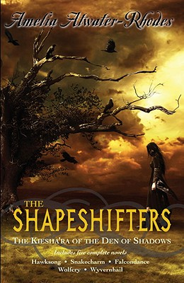 Image for The Shapeshifters: The Kiesha'ra of the Den of Shadows