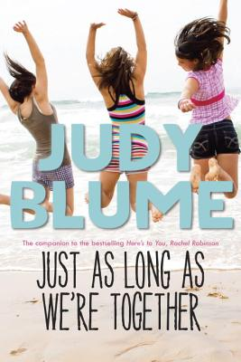 Just As Long As We're Together, Blume, Judy