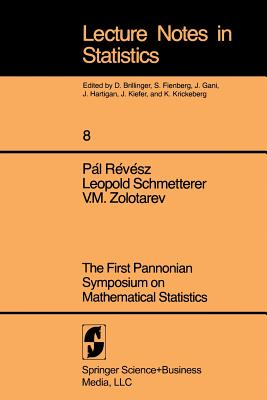 Image for First Pannonian Symposium On Mathematical Statistics. (Lecture Notes in Statistics 8)