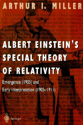 Image for Albert Einstein?s Special Theory of Relativity: Emergence (1905) and Early Interpretation (1905?1911)