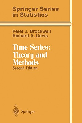 Time Series: Theory and Methods, 2nd Edition, Brockwell, Peter J.; Davis, Richard A.