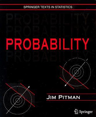 Probability (Springer Texts in Statistics), Pitman, Jim